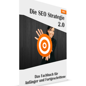 Die SEO Strategie 2.0